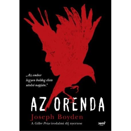 Josef Boyden: Az orenda