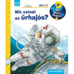 Peter Nieländer: Mit csinál az űrhajós? - Mit? Miért? Hogyan? mini