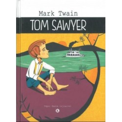 Mark Twain: Tom Sawyer