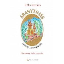 Kóka Rozália: Aranytojás - Moldvai csángó népmesék
