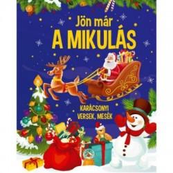 Jön már a Mikulás - Karácsonyi versek, mesék