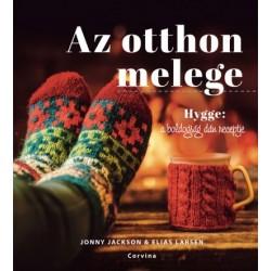 Jonny Jackson - Elias Larsen: Az otthon melege - Hygge - A boldogság dán receptje