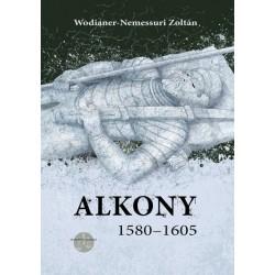 Wodianer-Nemessuri Zoltán: Alkony (1580-1605)