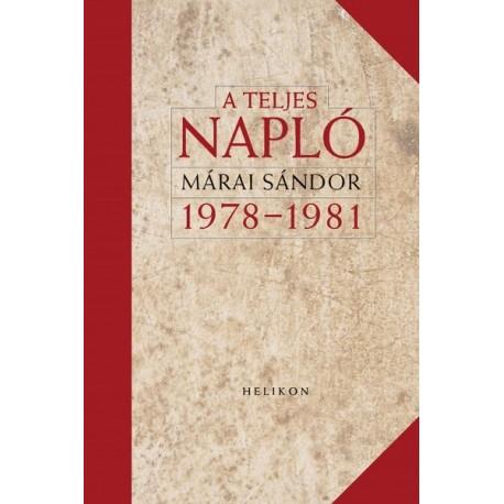 Márai Sándor: A teljes napló 1978-1981