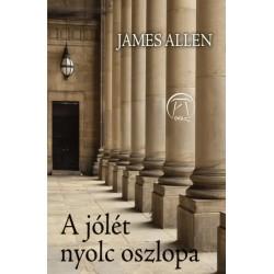 James Allen: A jólét nyolc oszlopa