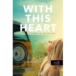 R. S. Grey: With This Heart - Ezzel a szívvel