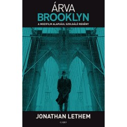Jonathan Lethem: Árva Brooklyn