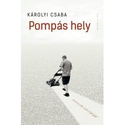 Károlyi Csaba: Pompás hely