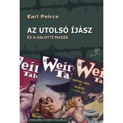 Earl Peirce: Az utolsó íjász - és a halotti maszk
