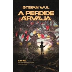 Stefan Wul: A Perdide árvája