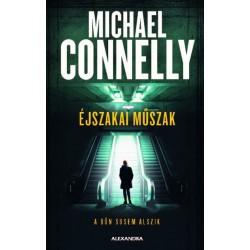 Michael Connelly: Éjszakai műszak