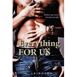 M. Leighton: Everything For Us - Kettőnkért mindent - Rossz fiúk 3.