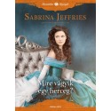 Sabrina Jeffries: Mire vágyik egy herceg?