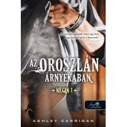 Ashley Carrigan: Az oroszlán árnyékában - Negin 1.
