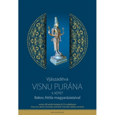 Visnu Purána II. kötet + CD melléklettel - Bakos Attila magyarázataival