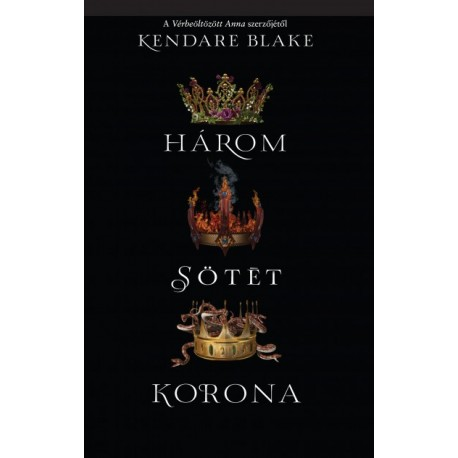 Kendare Blake: Három sötét korona