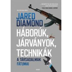 Jared Diamond: Háborúk, járványok, technikák - A társadalmak fátumai