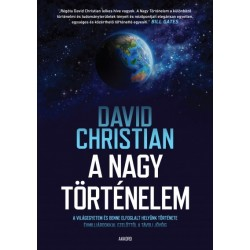 David Christian: A nagy történelem