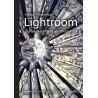 Baráth Gábor: Adobe Photoshop Lightroom - digitális képkidolgozás fotósoknak