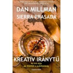 Dan Millman - Sierra Prasada: Kreatív iránytű