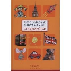 Hessky Regina - Iker Bertalan - Mozsárné Magay Eszter - P. Márkus Katalin: Angol-magyar, magyar-angol gyerekszótár