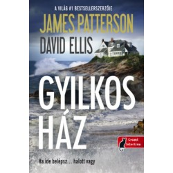David Ellis - James Patterson: A gyilkos ház