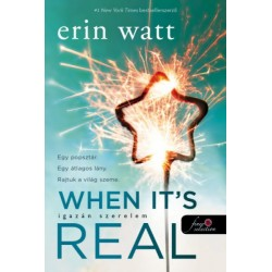 Erin Watt: When It's Real - Igazán szerelem