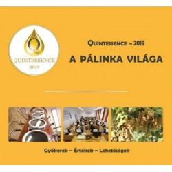 Takács László: Quintessence - 2019 - A pálinka világa