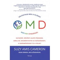 Suzy Amis Cameron: OMD - Változtasd meg a világot napi 1 étkezéssel - Egyszerű, növényi alapú program, amellyel megmentheted ...