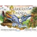 Szebeni Hajnalka - Zimmer Dóri: A sárkány és a panda