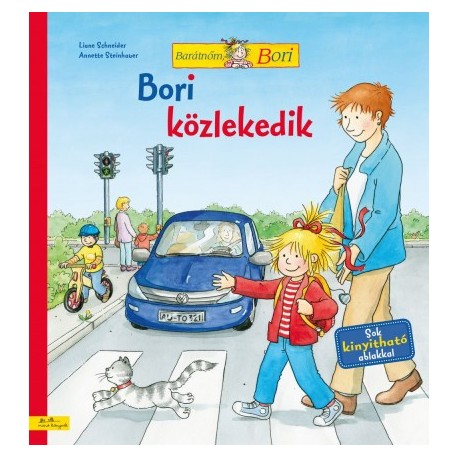 Liane Schneider: Bori közlekedik - Barátnőm, Bori