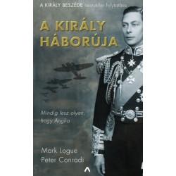 Peter Conradi - Mark Logue: A király háborúja