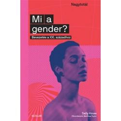 Sally Hines: Mi a gender? - Bevezetés a XXI. századhoz