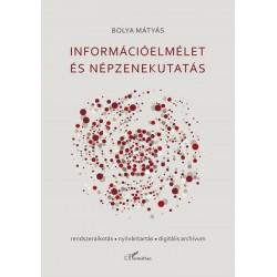 Bolya Mátyás: Információelmélet és népzenekutatás