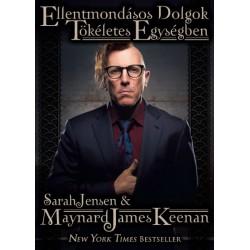 Sarah Jensen - Maynard James Keenan: Ellentmondásos dolgok tökéletes egységben
