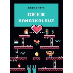 Eric Smith: Geek randikalauz