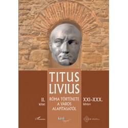 Titus Livius: Róma története a Város alapításától (XXI-XXX. könyv) - II. kötet