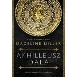 Madeline Miller: Akhilleusz dala