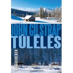 John Gilstrap: Túlélés