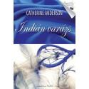 Catherine Anderson: Indián varázs