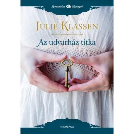 Julie Klassen: Az udvarház titka