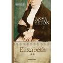 Anya Seton: Elizabeth 2.