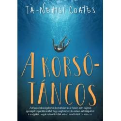 Ta-Nehisi Coates: A korsótáncos