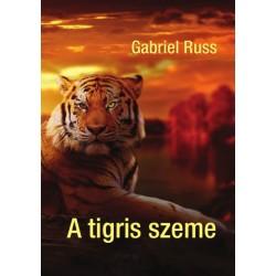Gabriel Russ: A tigris szeme