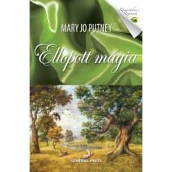 Mary Jo Putney: Ellopott mágia