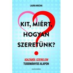 Laura Mucha: Kit, miért, hogyan szeretünk?
