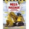 Megamasinák - Óriás munkagépek és különleges járművek