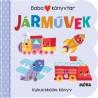 Babakönyvtár - Járművek - Kukucskálós könyv