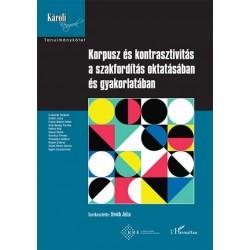Dr. Dróth Júlia: Korpusz és kontrasztivitás a szakfordítás oktatásában és gyakorlatában