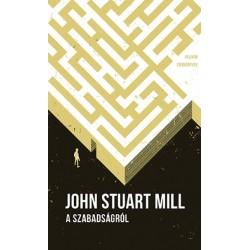 John Stuart Mill: A szabadságról - Helikon zsebkönyvek 81.